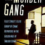 The Murder Gang by Neil Root