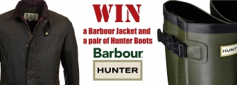 Win a Barbour Jacket and Hunter Boots