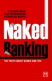 Win A Copy of Naked Banking: The Truth About Banks and You