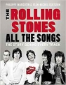 Win The Rolling Stones All The Songs: The Story Behind Every Track