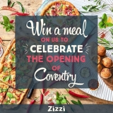 Win a free meal to celebrate the opening of Zizzi Coventry