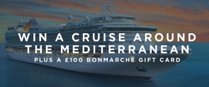 Win a Mediterranean cruise and a BonMarche giftcard