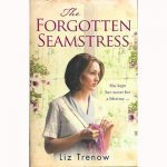 Win The Forgotten Seamstress by Liz Trenow