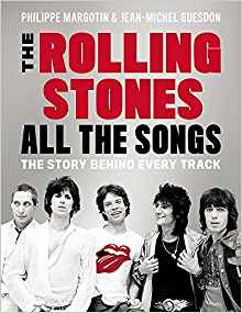 The Rolling Stones: All The Songs The Story Behind Every Track