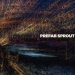 Prefab Sprout I Trawl The Megahertz