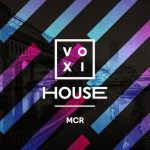 Win Voxi House Manchester tickets