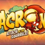 Acron Attack Of The Squirrels