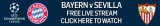 FREE live stream Champions League football online – Bayern Munich v Sevilla