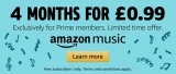 Limited Offer: 4 Months Amazon Music Unlimited for £0.99 – Amazon Prime Members Only!
