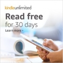 Free 30 Day Trial: Kindle Unlimited – Read Free Books for 30 Days!