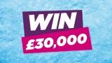 Win £30,000