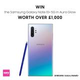 Win a Samsung Galaxy Note 10+ 5G in Aura Glow